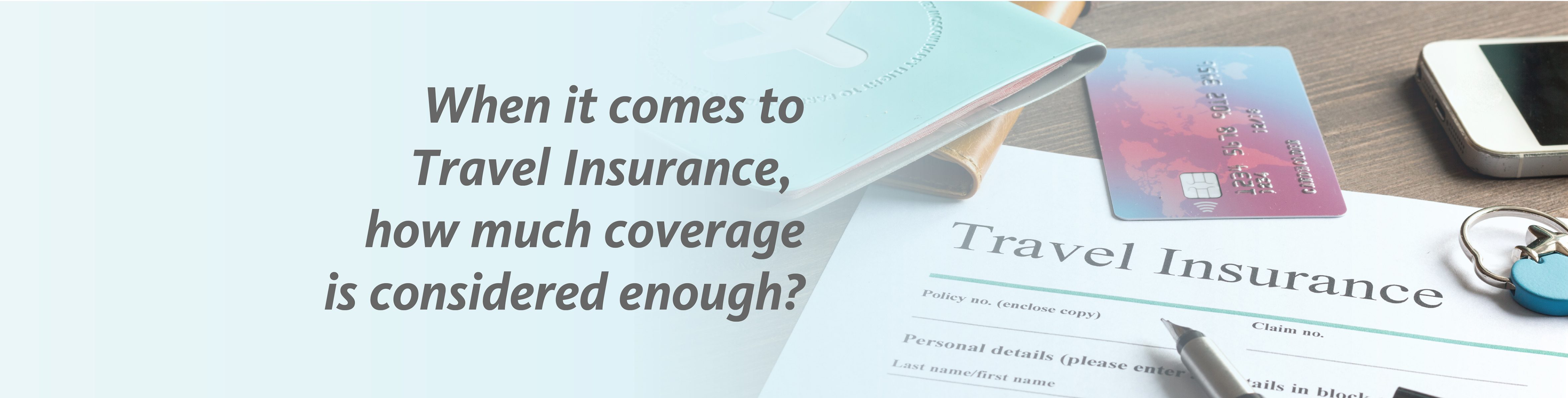 What insurance is enough to travel to the UK 80